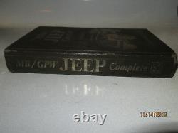 La Jeep Militaire Complete Willys MB Ford Gpw Tous Les Trois Tm Original En Entier